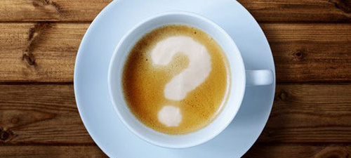 Questions about coffee.