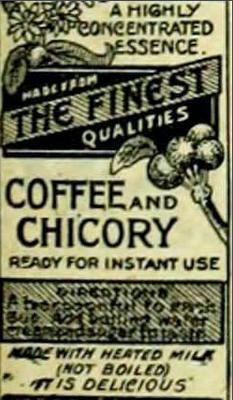 Old brand of chicory coffee.