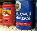 Budget coffees like Maxwell House and Folgers